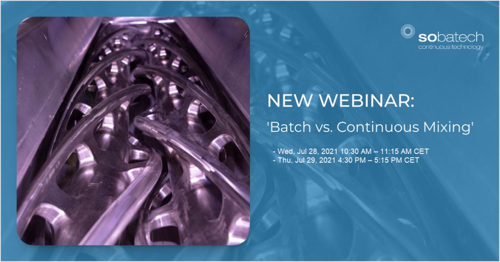 Webinar: batch vs. continuous mixing